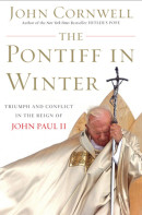 The Pontiff in Winter by John Cornwell