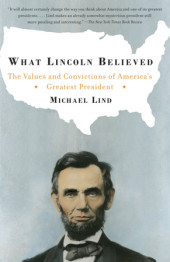 What Lincoln Believed Cover