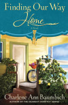 Finding Our Way Home - Charlene Ann Baumbich