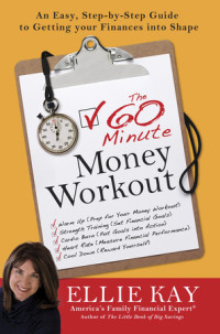 The 60-Minute Money Workout by Ellie Kay