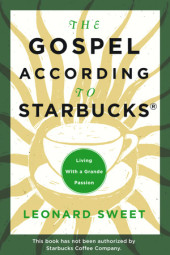 The Gospel According to Starbucks Cover