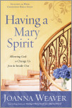 Having a Mary Spirit