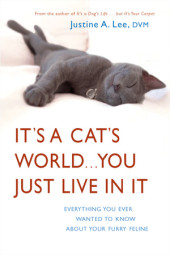 It's a Cat's World . . . You Just Live in It Cover