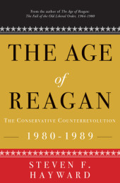 The Age of Reagan: The Conservative Counterrevolution Cover