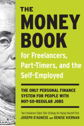 The Money Book for Freelancers, Part-Timers, and the Self-Employed Cover