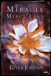The Miracle of Mercy Land - River Jordan
