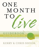 One Month to Live Guidebook by Kerry Shook