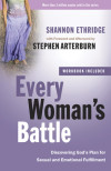 Every Woman's Battle - Shannon Ethridge with foreword and afterword by Stephen Arterburn