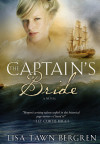 The Captain's Bride - Lisa Tawn Bergren