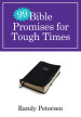 99 Bible Promises for Tough Times - Randy Petersen