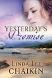 Yesterday's Promise - Linda Lee Chaikin