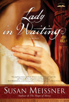 The Lady in Waiting by Susan Meissner