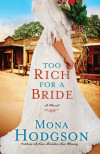 Too Rich for a Bride - Mona Hodgson