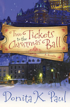 Two Ticket to the Christmas Ball by Donita K. Paul