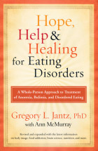 Hope, Help, and Healing for Eating Disorders - Gregory L. Jantz, PhD with Ann McMurray