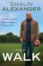 The Walk by Shaun Alexander