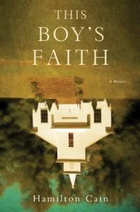 This Boy's Faith by Hamilton Cain
