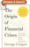 The Origin of Financial Crises