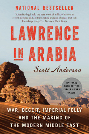 Book Cover for LAWRENCE IN ARABIA by Scott Anderson