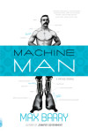 Interview with Max Barry, Author, 'Machine Man'