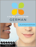 Living Language German, Platinum Edition