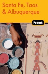 Fodor's Santa Fe, Taos & Albuquerque - $17.99