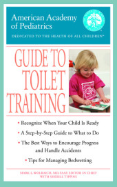 The American Academy of Pediatrics Guide to Toilet Training Cover