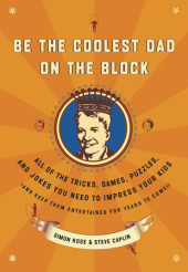Be the Coolest Dad on the Block Cover