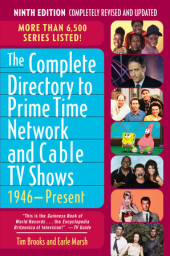 The Complete Directory to Prime Time Network and Cable TV Shows, 1946-Present Cover