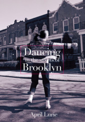 Dancing in the Streets of Brooklyn Cover