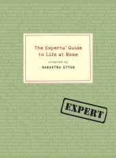 The Experts' Guide to Life at Home Cover
