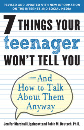7 Things Your Teenager Won't Tell You Cover
