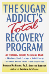 The Sugar Addict's Total Recovery Program Cover