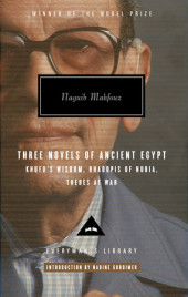 Three Novels of Ancient Egypt Khufu's Wisdom, Rhadopis of Nubia, Thebes at War Cover