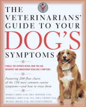 The Veterinarians' Guide to Your Dog's Symptoms Cover