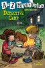 A to Z Mysteries Super Edition 1: Detective Camp