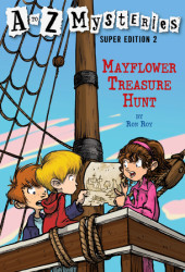 A to Z Mysteries Super Edition 2: Mayflower Treasure Hunt Cover