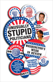 Unusually Stupid Politicians Cover