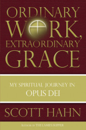 Ordinary Work, Extraordinary Grace Cover