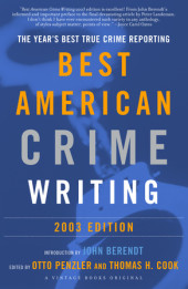 The Best American Crime Writing: 2003 Edition Cover