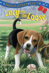 Absolutely Lucy #2: Lucy on the Loose Cover