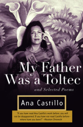 My Father Was a Toltec