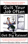 Quit Your Job and Get Big Raises