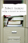 Robert Cormier: Daring to Disturb the Universe