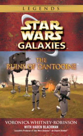 The Ruins of Dantooine: Star Wars (Galaxies) Cover
