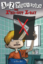 A to Z Mysteries: The X'ed-Out X-Ray Cover
