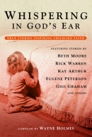 Whispering in God's Ear by Wayne Holmes
