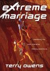 Extreme Marriage - Terry Owens