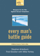 Every Man's Battle Guide by Stephen Arterburn