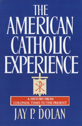 The American Catholic Experience Cover